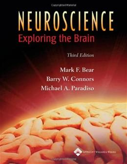 Neuroscience: Exploring the Brain, by Bear, 3rd Edition 3 PKG 9780781760034