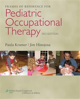 Frames of Reference for Pediatric Occupational Therapy 3 PKG 9780781768269