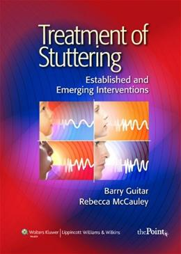 Treatment of Stuttering: Established and Emerging Interventions, by Guitar PKG 9780781771047