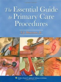 Essential Guide to Primary Care Procedures, by Mayeaux PKG 9780781773904