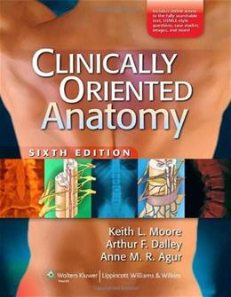 Clinically Oriented Anatomy, 6th Edition 6 PKG 9780781775250