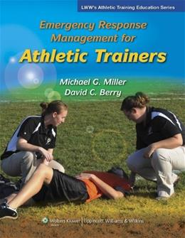 Emergency Response Management for Athletic Trainers (Athletic Training Education) PKG 9780781775502
