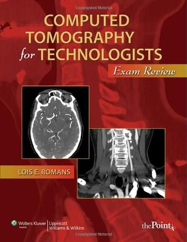 Computed Tomography for Technologists: Exam Review, by Romans PKG 9780781777964