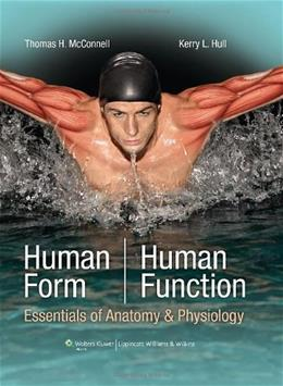 Human Form, Human Function: Essentials of Anatomy and Physiology, by McConnell PKG 9780781780209