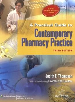 Practical Guide to Contemporary Pharmacy Practice, by Thompson, 3rd Edition 3 PKG 9780781783965