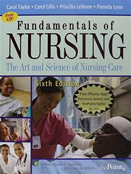 Fundamentals of Nursing: The Art and Science of Nursing Care, by Taylor, 6th Edition, 2 Book Set 6 PKG 9780781787000