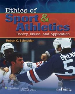 Ethics of Sport and Athletics: Theory, Issues, and Application, by Murphy PKG 9780781787918