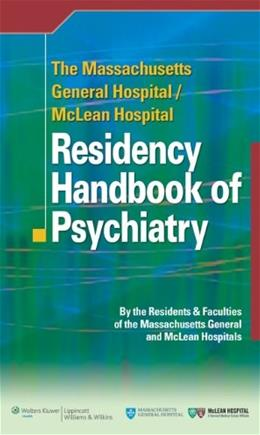 Massachusetts General Hospital/Mclean Hospital Pocket Handbook of Psychiatry, by Rosenquist 9780781795043