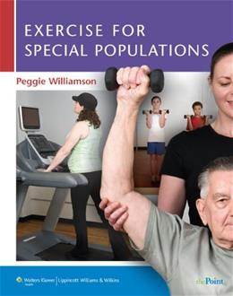 Exercise for Special Populations, by Williamson PKG 9780781797795
