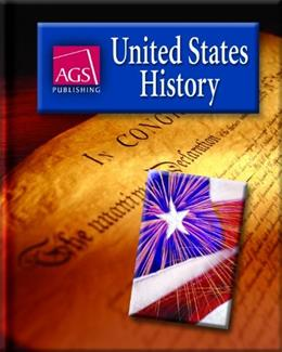 AGS Publishing United States History, by King, Grades 6-12 9780785438595