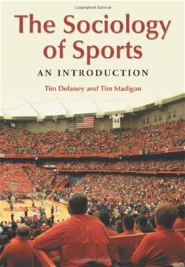 Sociology of Sports: An Introduction, by Delaney 9780786441693