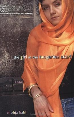 Girl in the Tangerine Scarf, by Kahf 9780786715190