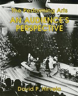 Performing Arts: An Audiences Perspective, by Hirvela 9780787205966