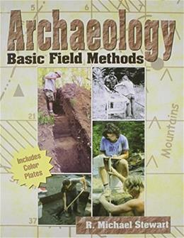 Archaeology: Basic Field Methods, by Stewart 9780787281298