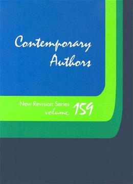 Contemporary Authors: New Revision Series, by Taylor, Volume 159 9780787679132
