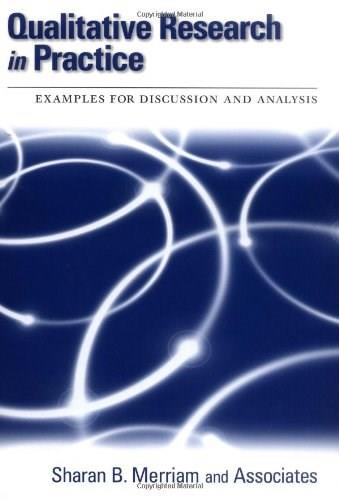 Qualitative Research in Practice: Examples for Discussion and Analysis, by Merriam 9780787958954