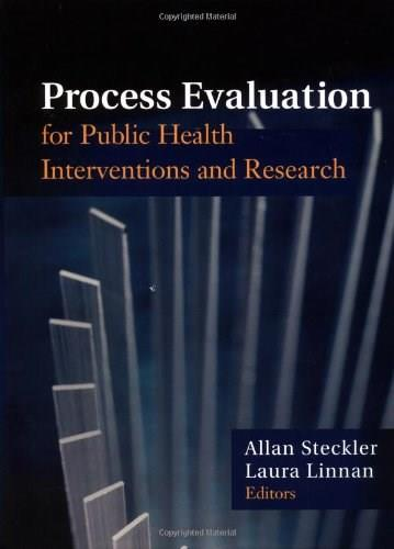 Process Evaluation for Public Health Interventions and Research, by Steckler 9780787959760