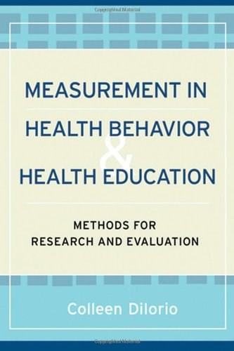Measurement in Health Behavior: Methods for Research and Evaluation, by Diiorio 9780787970970