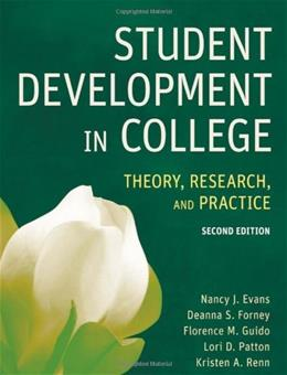 Student Development in College: Theory, Research, and Practice 2 9780787978099