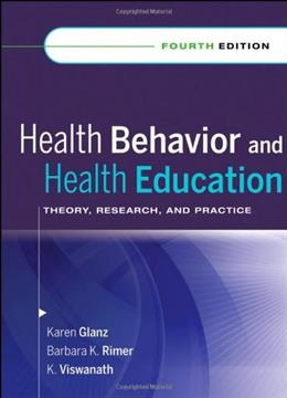 Health Behavior and Health Education: Theory, Research, and Practice 4 9780787996147