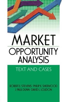 Market Opportunity Analysis: Text And Cases, by Stevens 9780789024190