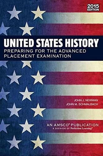 United States History: Preparing for the Advanced Placement Examination, by Schmalbach, 3rd Edition 9780789189042