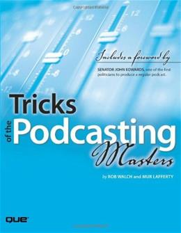Tricks of the Podcasting Masters 1 9780789735744