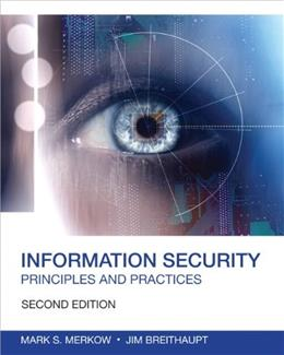 Information Security: Principles and Practices, by Merkow, 2nd Edition 9780789753250