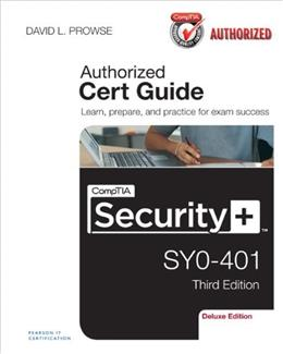 CompTIA Security+ SY0-401 Cert Guide, by Prowse, 3rd Deluxe Edition 3 w/DVD 9780789753335