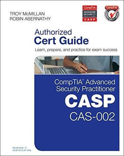 CompTIA Advanced Security Practitioner (CASP) CAS-002 Cert Guide, by McMillan BK w/CD 9780789754011