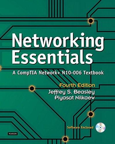 Networking Essentials: A CompTIA Network+ N10-006 Textbook, by Beasley, 4th Edition 4 w/CD 9780789758194