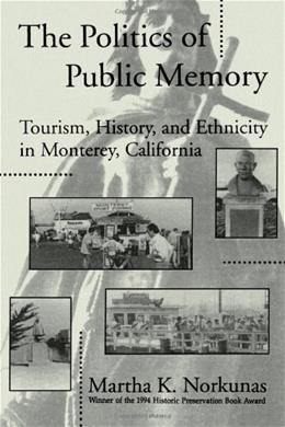 Politics of Public Memory, by Norkunas 9780791414842
