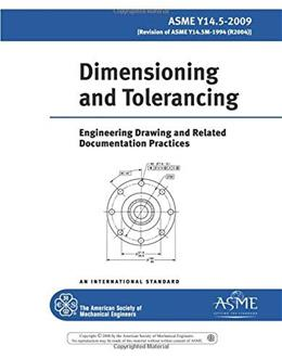 Dimensioning and Tolerancing 2009, by Amer Society of Mechanical 9780791831922
