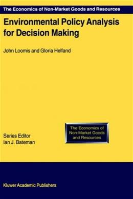 Environmental Policy Analysis for Decision Making 9780792365006