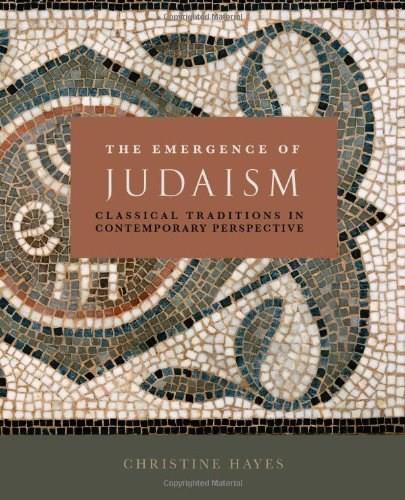 Emergence of Judaism: Classical Traditions in Contemporary Perspective, by Hayes 9780800697495