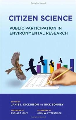 Citizen Science: Public Participation in Environmental Research, by Louv 9780801449116