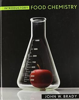 Introductory Food Chemistry, by Brady 9780801450754