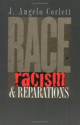 Race, Racism, and Reparations 1 9780801488894