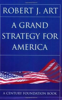 Grand Strategy For America, by Art 9780801489570