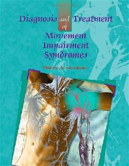 Diagnosis and Treatment of Movement Impairment Syndromes, by Sahrmann 9780801672057