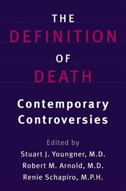 Definition of Death: Contemporary Controversies, by Youngner 9780801872297