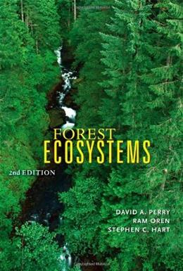 Forest Ecosystems, by Perry, 2nd Edition 9780801888403