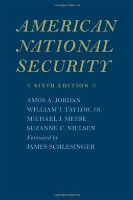 American National Security, by Jordan, 6th Edition 9780801891540