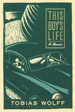 This Boys Life, by Wolff 9780802136688