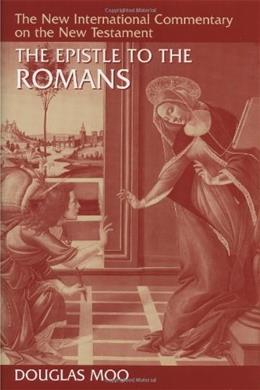 Epistle to the Romans, by Moo 9780802823175
