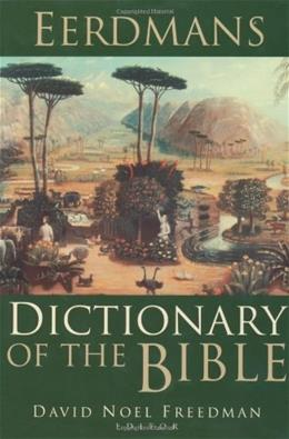 Eerdmans Dictionary of the Bible, by Freedman 9780802824004