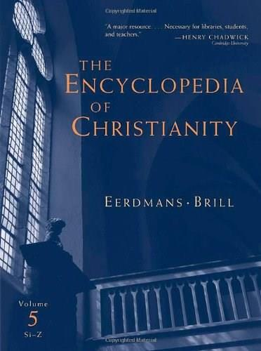 Encyclopedia of Christianity, by Fahlbusch, Volume 5 9780802824172