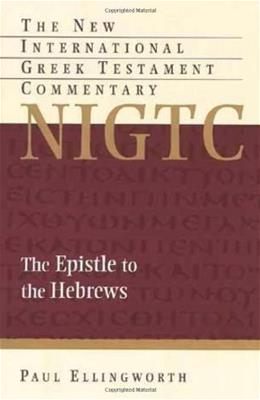 Epistle to the Hebrews, by Ellingworth 9780802824202