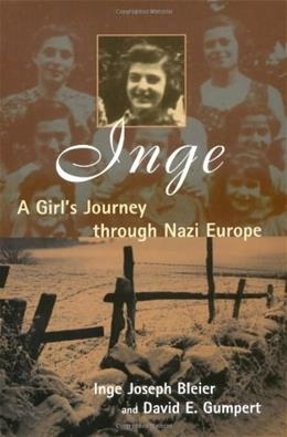 Inge: A Girls Journey Through Nazi Europe First Edit 9780802826862