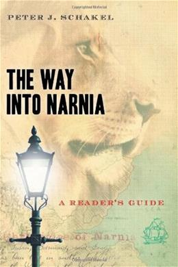 The Way into Narnia: A Readers Guide 9780802829849